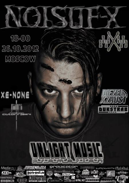 26 / 10 / 12 - X Cyber Halloween feat. Noisuf-X & Xe-NONE (Москва)